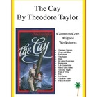 """ The Cay "" Common Core Aligned 52 worksheets"