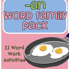 -an Word Family Centers and Activities Pack