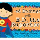 -ed Endings with E.D. the Superhero