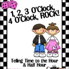 1, 2, 3 O&#039;Clock, 4 O&#039;Clock Rock! Telling Time to the Hour 