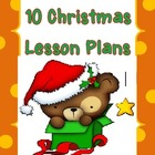 10 Complete Christmas Lesson Plans from 3 to 9 years old kids!