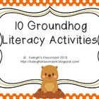 10 Groundhog Day Literacy Activities