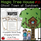 #10 Magic Tree House- Ghost Town at Sundown Novel Study Ac