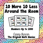 10 More 10 Less Around the Room Numbers Under 1000