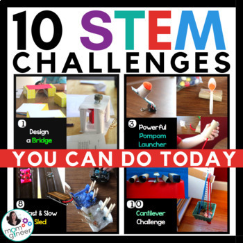 10 STEM Challenges You Can Do Today (Plus a BONUS!)