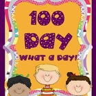 100 DAY - WHAT A DAY! {mini-unit}