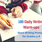 100 Daily Writing Warm-Ups - Short Prompts - Task Cards -