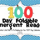 100 Days In School Foldable Emergent Reader! ~Color & B&W~