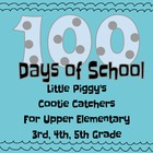 100 Days of School Cootie Catchers for Upper Elementary