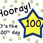 100th DAY: Hooray! Hooray! It's the 100th Day