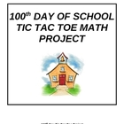 100th Day Math Tic Tac Toe Project
