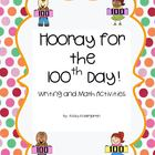 100th Day Math, Writing and Reading Activities