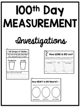 100th Day Measurement Investigations