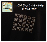 100th Day Shirt {Adult MEDIUM} Tally Marks Only
