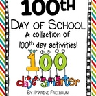 100th Day of School: A Collection of 100th Day Activities