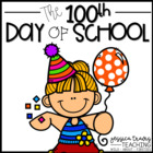 100th Day of School! {A Packet of Activities to Celebrate