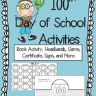 100th Day of School- Book Activity, Headbands, Worksheets,