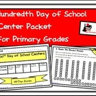 100th Day of School Center Packet