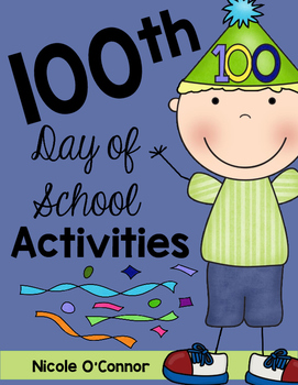 http://www.teacherspayteachers.com/Product/Hundredth-Day-of-School-FUN-1103660