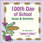 "100th Day of School FUN With ""Miss Jenny"" / Edutunes"