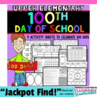 100th Day of School Pack for Upper Elementary {9 activities}
