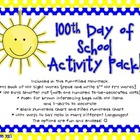100th Day of School Fun Filled Activity Pack!
