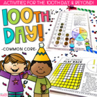100th Day of School Games & Fun! COMMON CORE ALIGNED