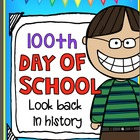 100th Day of School:  If I live 100 years ago