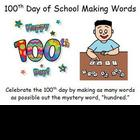 100th Day of School Making Words