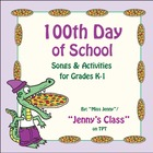100th Day of School K-1 Songs, Games, and Activities - 66