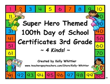 100th Day of School Super Hero Certificates - Third Grade