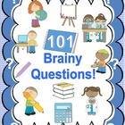101 Brainy Questions for the early finisher! Printable! Fu
