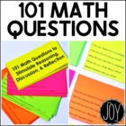101 Math Questions to Stimulate Reasoning, Discussion, &amp; R