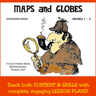 1106 Maps and Globes (grades 1-3) - COMPLETE UNIT