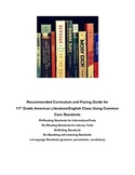 11th grade Lang Arts Curriculum/Pacing Guide - Common Core