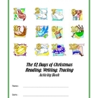 12 Days of Christmas, Copywork,  Music, Tracing and Activities