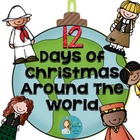 12 Days of Holidays Around The World Unit