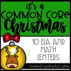 12 Days of a Common Core Christmas Math and Literacy Centers
