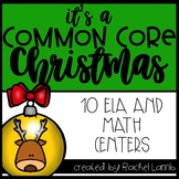 It's a Common Core Christmas!! Math and Literacy Centers f