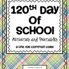 120th Day of School {Common Core}