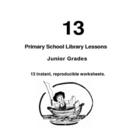 13 JUNIOR LIBRARY LESSONS HANDOUTS