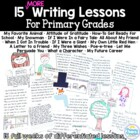 15 MORE Writing Lessons for Primary Grades