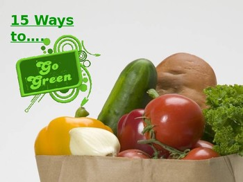 15 Ways to Go Green