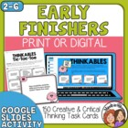 Fast Finishers Creative and Critical Thinking Task Cards