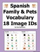 18 Family & Pets Vocabulary IDs - La Familia