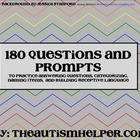 180 Questions and Prompts to Build Expressive &amp; Receptive 