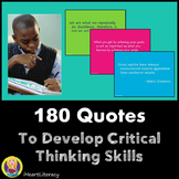 180 Quotes to Develop Critical Thinking Skills-Critical Th