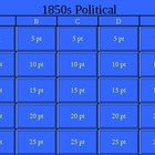 1850s Politics Jeopardy!
