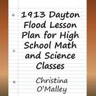 1913 Dayton Flood  Lesson Plan for High School Math and Sc