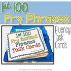 1st 100 Fry Phrases Task Cards